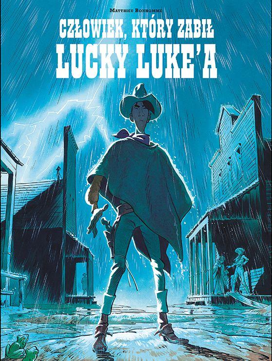Czlowiek, ktory zabil Lucky Luke'a