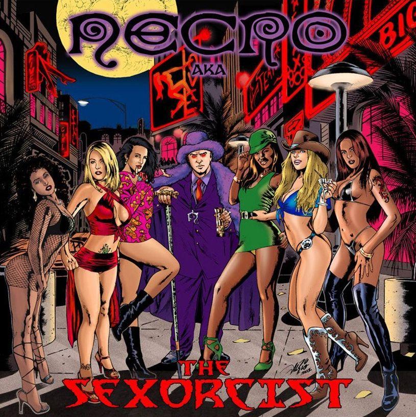 Necro – The Sexorcist; DIE!