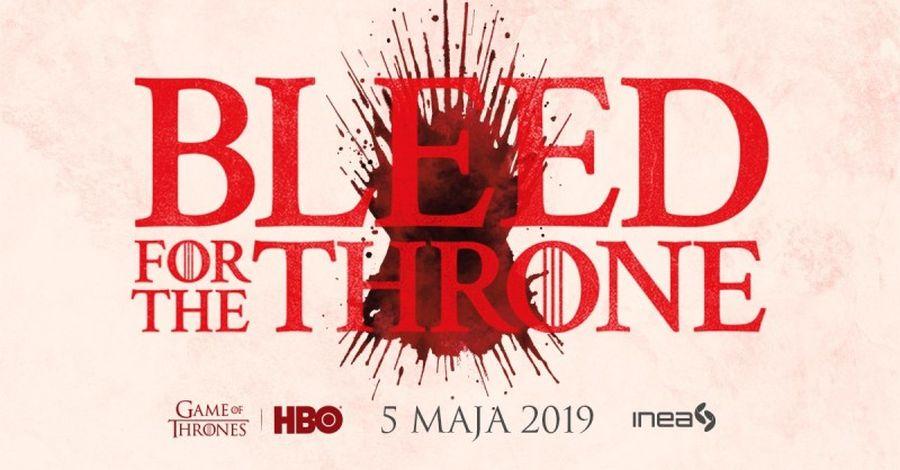 jak oddac krew z gra o tron w poznaniu