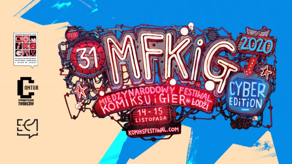 31. Międzynarodowy Festiwal Komiksu i Gier w Łodzi. W tym roku w formie cyfrowej