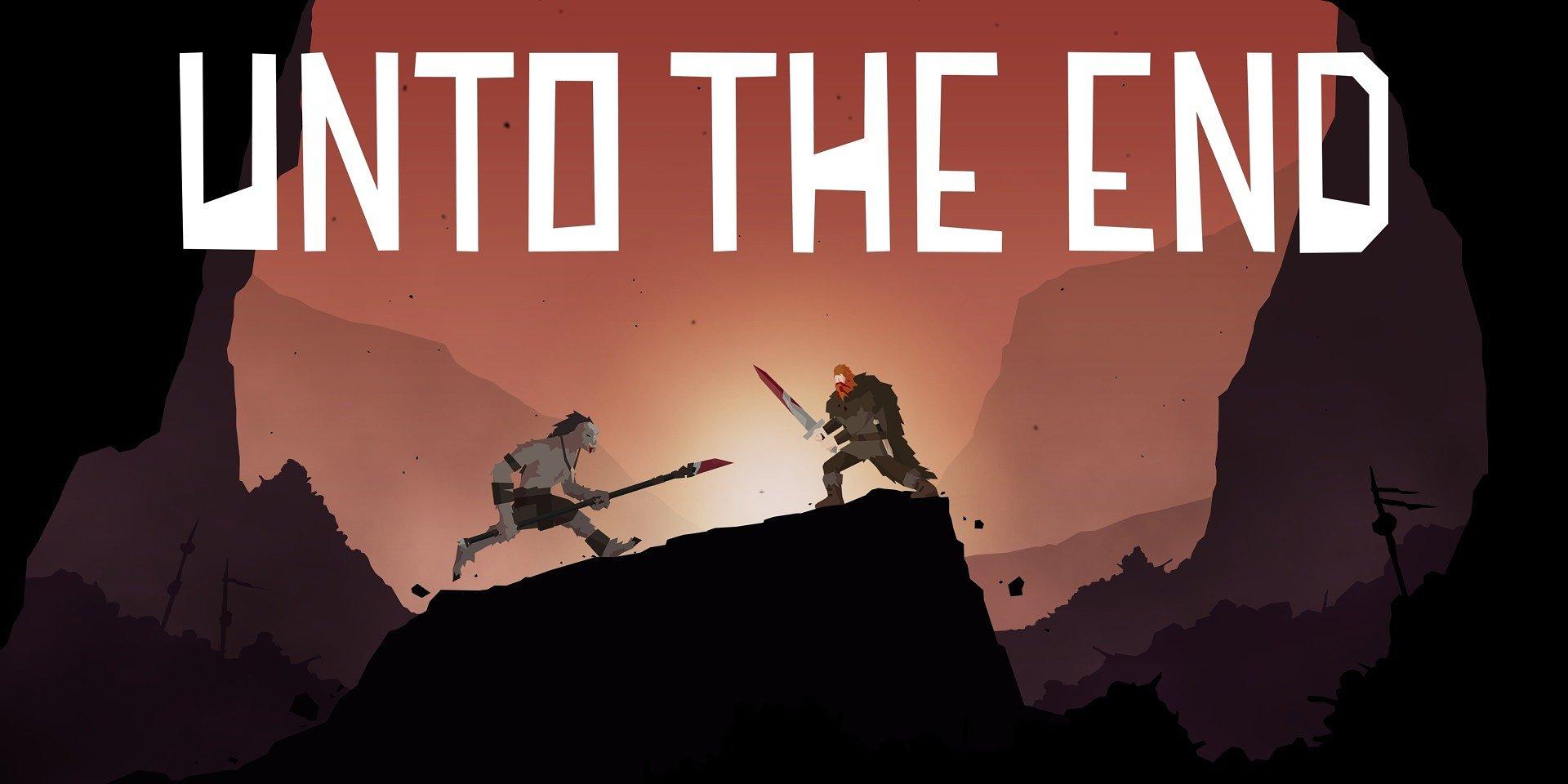 Unto the End. Gra, w której spryt stawiany jest na równi z mieczem i sztyletem